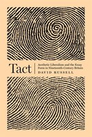 Tact: Aesthetic Liberalism And The Essay Form In Nineteenth-century Britain
