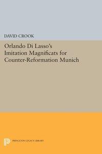 Orlando di Lasso's Imitation Magnificats for Counter-Reformation Munich