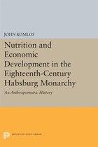 Nutrition and Economic Development in the Eighteenth-Century Habsburg Monarchy: An Anthropometric…
