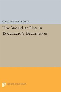 "The World at Play in Boccaccio's ""Decameron"""