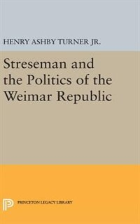 Streseman and Politics of Weimar Republic