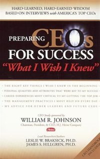 Book Preparing CEOs for Success: What I Wish I Knew by Leslie W. Braksick