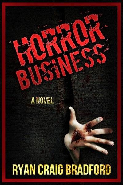 Horror Business by Ryan Craig Bradford