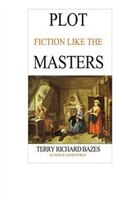 Plot Fiction like the Masters: Ian Fleming, Jane Austen, Evelyn Waugh and the Secrets of Story…