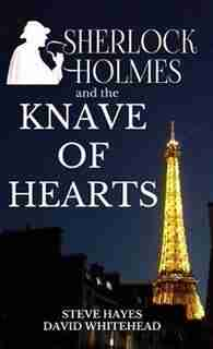 Sherlock Holmes and the Knave of Hearts by Steve Hayes