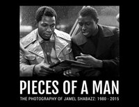 Pieces Of A Man: Photography Of Jamel Shabazz: 1980-2015