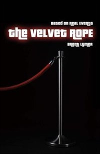 The Velvet Rope: Based On Real Events