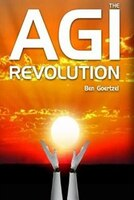 AGI Revolution: An Inside View of the Rise of Artificial General Intelligence
