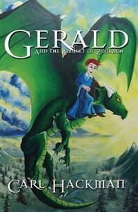 Gerald and the Amulet of Zonrach by Hackman Carl