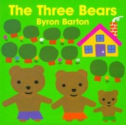 Book The Three Bears Board Book by Byron Barton