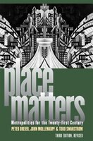 Place Matters: Metropolitics for the Twenty-First Century