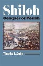 Shiloh: Conquer or Perish