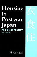 Housing in Postwar Japan - A Social History