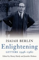 Enlightening: Letters 1946-1960: Isaiah Berlin Letters, Volume 2