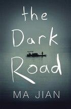 The Dark Road