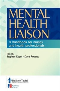 Mental Health Liaison: A Handbook for Health Care Professionals