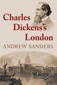 Charles Dickens's London