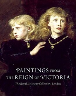 Book Paintings From the Reign Of Victoria: The Royal Holloway Collection, London by David Manning