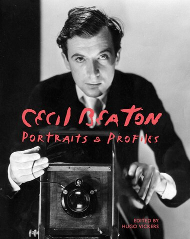 Cecil Beaton: Portraits And Profiles by Lincoln Frances
