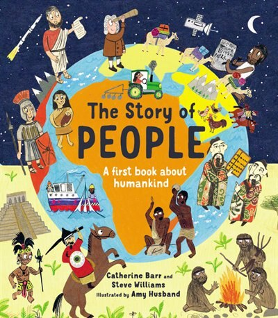 The Story Of People: A First Book About Humankind by Catherine Barr