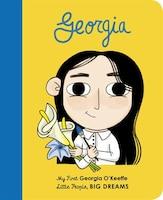 Georgia O'keeffe: My First Georgia O'keeffe