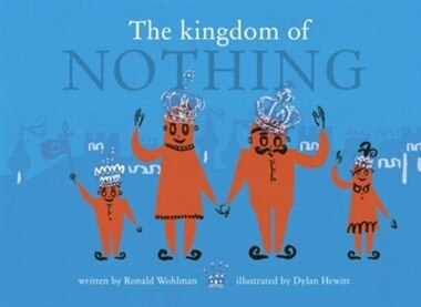 The Kingdom Of Nothing by Ronald WOHLMAN