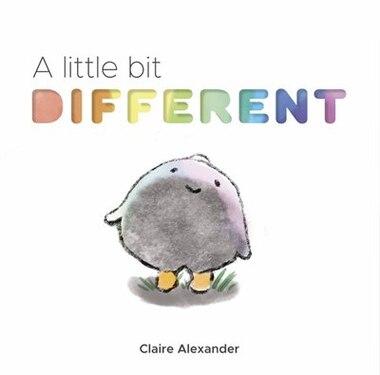 A Little Bit Different by Claire Alexander