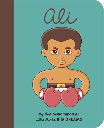 Muhammad Ali: My First Muhammad Ali by Maria Isabel Sanchez Vegara