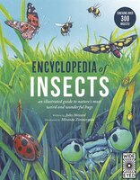 Encyclopedia Of Insects: An Illustrated Guide To Nature's Most Weird And Wonderful Bugs - Contains…