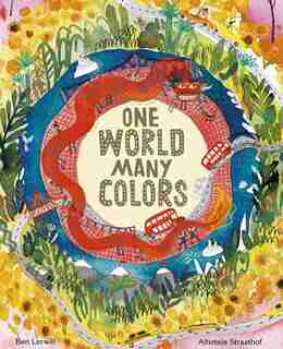 One World, Many Colors by Ben Lerwill