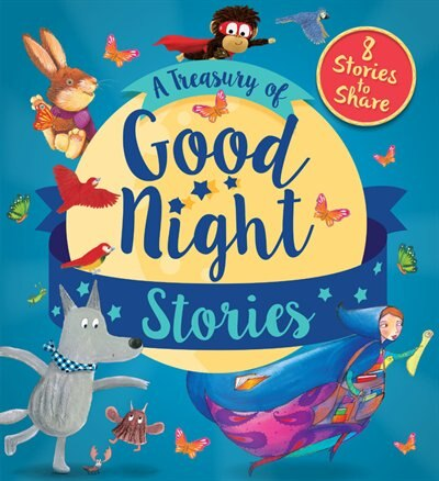 A Treasury Of Good Night Stories: Eight Stories To Share by David Qed Publishing