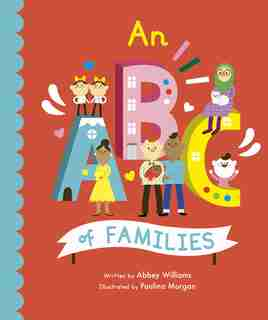 An Abc Of Families by Abbey Williams