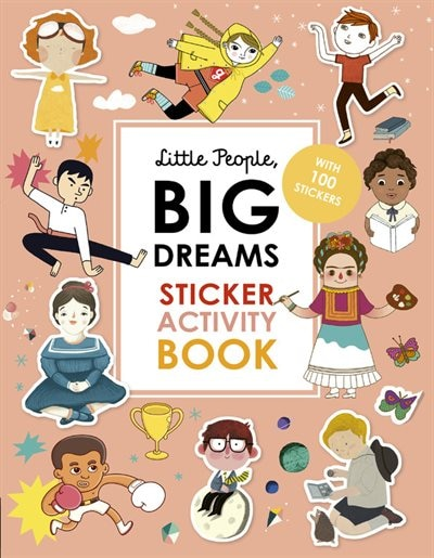 Little People, Big Dreams Sticker Activity Book: With 100 Stickers by Maria Isabel Sanchez Vegara
