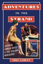 Adventures In The Strand: Arthur Conan Doyle & The Strand Magazine