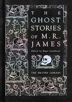 The Ghost Stories Of M.r. James