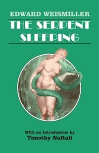 Book The Serpent Sleeping by Edward Weismiller