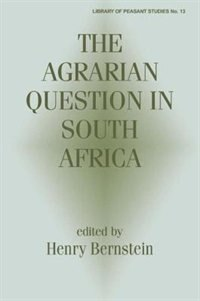 Book The Agrarian Question in South Africa by Henry Bernstein