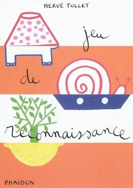 Book Jeu de reconnaissance by Hervé Tullet