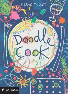 Book Doodle Cook by Hervé Tullet