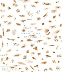 Book Vitamin D2: New Perspectives In Drawing by Editors Of Phaidon