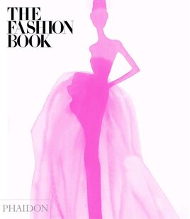 The Fashion Book: New And Expanded Edition