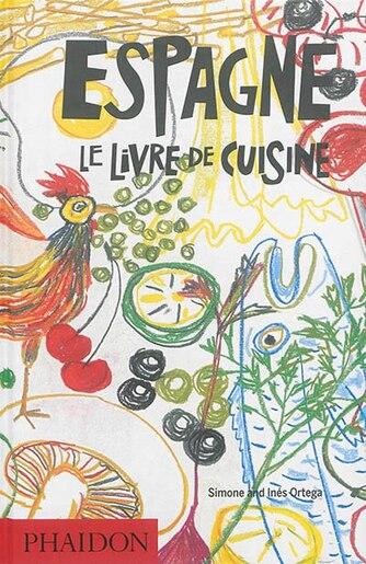 Espagne Le livre de cuisine by Simone Ortega