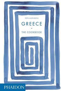 Greece the cookbook book by vefa alexiadou hardcover chapters greece the cookbook book by vefa alexiadou hardcover chaptersdigo solutioingenieria Gallery
