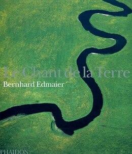 Book Chant De Terre by Bernhard Edmaier