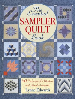 Book The Essential Sampler Quilt Book by Lynne Edwards