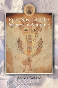 Epic, Novel and the Progress of Antiquity