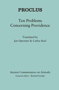 Proclus: Ten Problems Concerning Providence