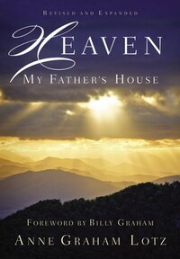 Heaven: My Father's House: My Father's House