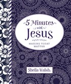 5 Minutes with Jesus