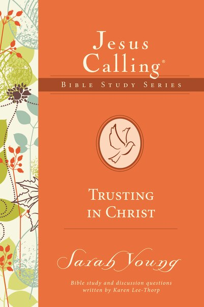 Trusting In Christ by Sarah Young